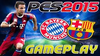 PES 2015 | GAMEPLAY Demo PS4 | (BARCA vs BAYERN )