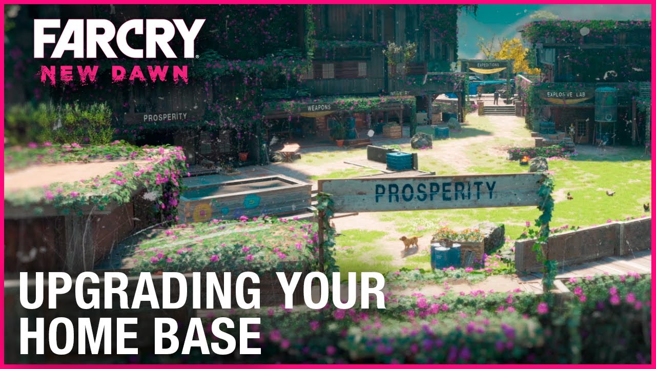 Far Cry New Dawn: How To Upgrade Your Home Base | Ubisoft