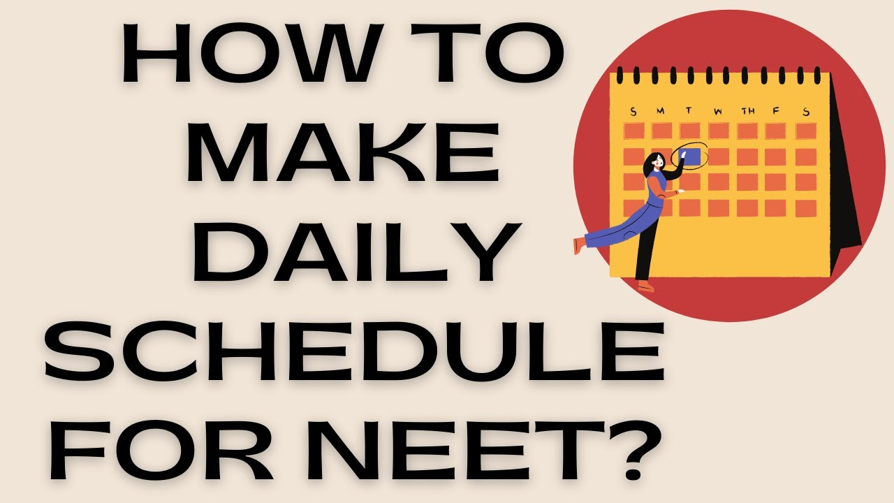 make a daily schedule neet aiims videos for online coaching