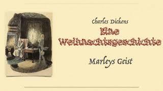 Charles Dickens: EINE WEIHNACHTSGESCHICHTE  – Marleys Geist --- (Hörbuch)