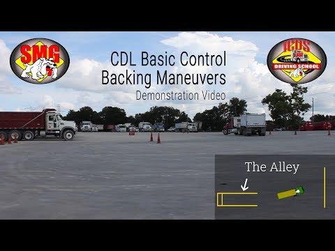 CDL Basic Backing Skills; Alley Dock, Offset, Straight Line Backing 2019
