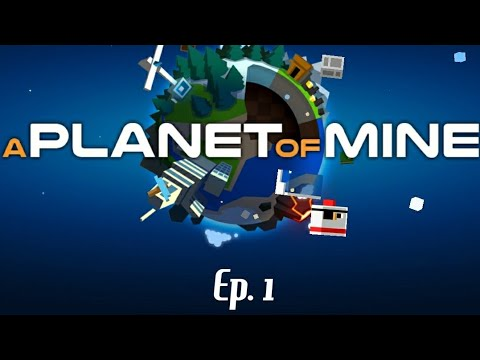A Planet Of Mine #1