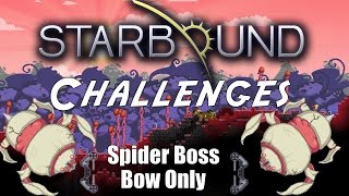 Starbound Challenges: Floran Boss, Bow Only