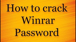 How To Break WinRar Password Easily