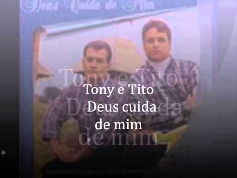 Tony e Tito-Deus cuida de mim