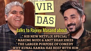 Vir Das interview with Rajeev Masand | Netflix Special | Political Humor