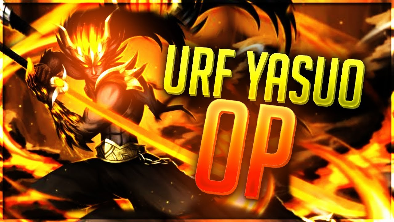 Yasuostyle L Urf Yasuo Is Very Op Youtube
