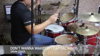 Don´t Wanna Wake Up (Capital Kings)  -  Drum Cover [Luis Richaud]