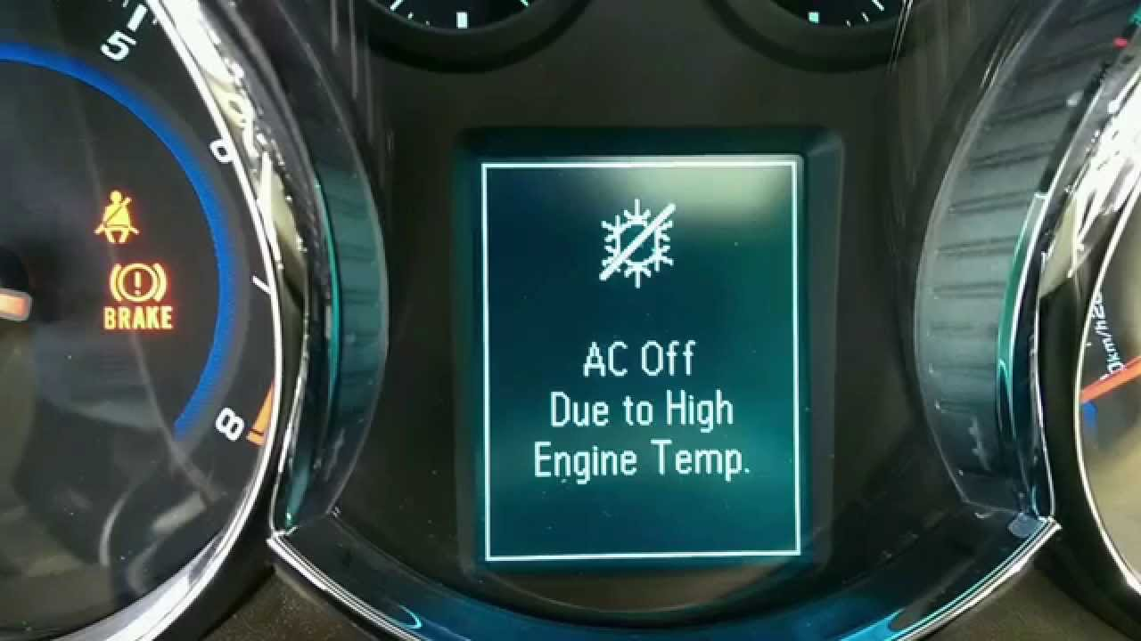 Chevy Cruze Ac Off Due To High Engine Temp Youtube