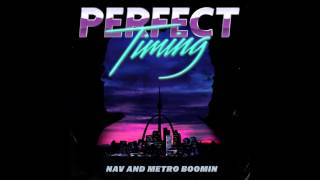 NAV & Metro Boomin - I Am (Official Audio)