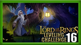 The Lord of the Rings WoW Leveling Challenge: Episode 16 - Late night LOTR!