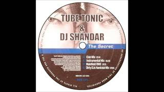Tube Tonic & Dj Shandar - The Secret (Club Mix)