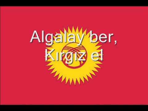 Alt Yazılı Kırgızistan Milli Marşı Türkiye Türkçesi ve Kırgız Türkçesi