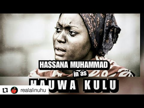 Download HAUWA KULU 1&2 NEW HAUSA FILM
