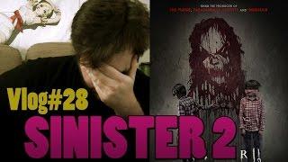 Vlog#28 SINISTER 2