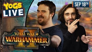 BEASTMEN FAILURES! - Total War: Warhammer II w/ Ben & Harry - 18/09/19