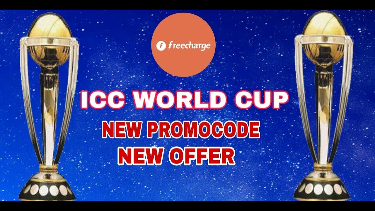 FreeCharge New PromoCode - RS 100 Cashback For All in ICC Cricket World Cup  2019