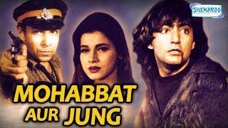 Mohabbat Aur Jung | Hindi Full Movie | Kamal Sadanah | Deepak Tijori