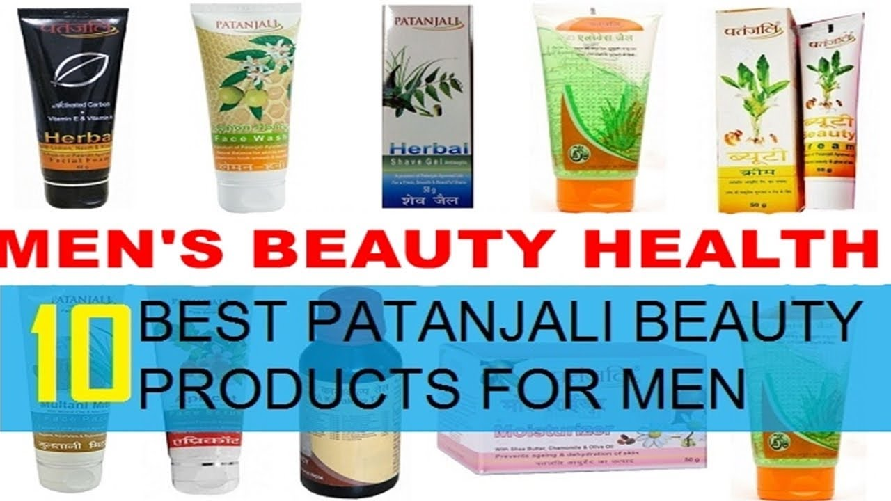 10 Top Best Patanjali Beauty Products for Men