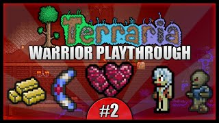 Let's Play Terraria 1.2.4 || Warrior Class Playthrough || Heart Caves & Chests Galore! [Episode 2]