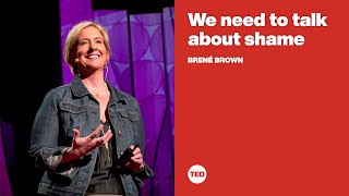 We need to talk about shame   Brené Brown
