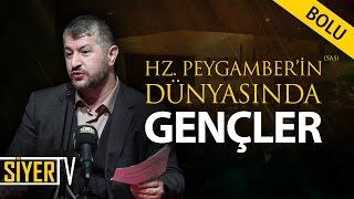Hz. Peygamber'in (sas) Dünyasında Gençler | Muhammed Emin Yıldırım (Abant İzzet Baysal Üniversitesi)
