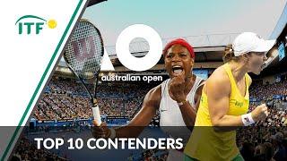 Top 10 Australian Open Contenders   Women's Singles   ITF