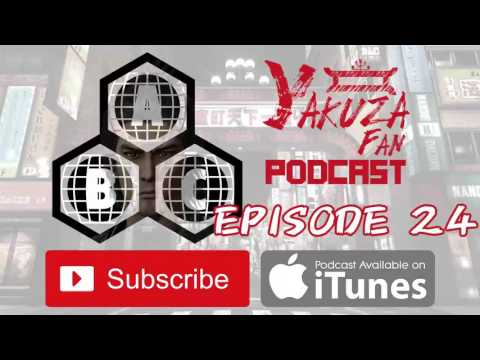 Yakuza Fan Podcast - Episode 24: Region Locked Trials