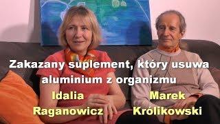 Zakazany suplement, który usuwa aluminium z organizmu - Idalia Raganowicz i Marek Królikowski