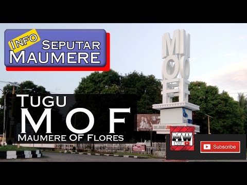 Info Seputar Maumere  - BARU!! Tugu MOF  ( Maumere Of Flores ) Nusa Tenggara Timur