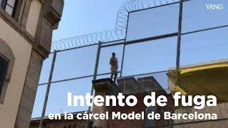 Intento de fuga en la cárcel Modelo de Barcelona