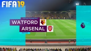 FIFA 19 - Watford vs. Arsenal @ Vicarage Road
