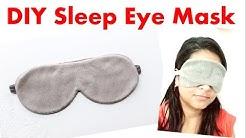 DIY Easy Sleeping Eye Mask