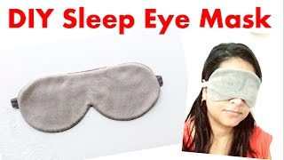 DIY Easy Sleeping Eye Mask