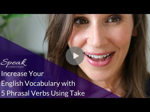 increase-your-english-vocabulary-with-these-5-phrasal-verbs