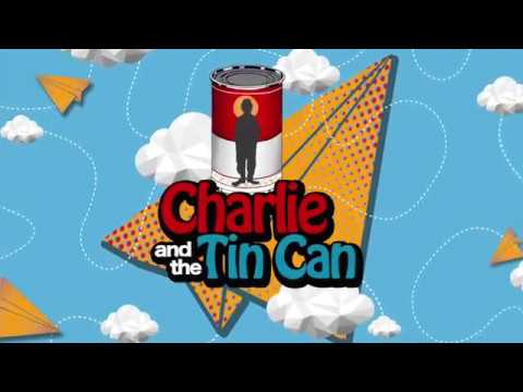 Charlie And The Tin Can (BTS)