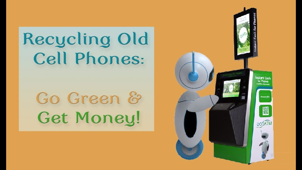 Cash For Phones >> How To Recycle Old Cell Phones And Get Cash For Them Youtube