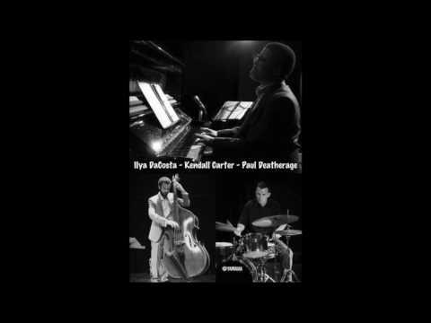 Impressions (John Coltrane) Kendall Carter, Ilya DaCosta, Paul Deatherage