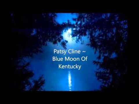 Patsy Cline ~ Blue Moon Of Kentucky By:Lindsey Hatfield