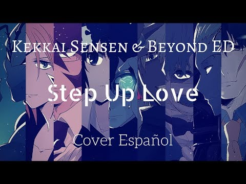 "[Kekkai Sensen & Beyond Ending] ""Cari & Misezao - Step Up LOVE"" (Cover Español Full Version)"