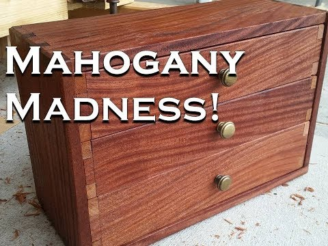 Woodworking, A Machinist Tool Chest || Mahogany Madness!