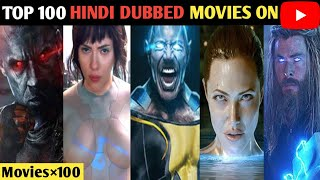 Hollywood Top 100 Hindi Dubbed Movies Available On YouTube