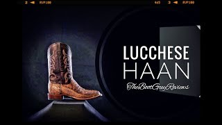LUCCHESE HAAN [ The Boot Guy Reviews ]