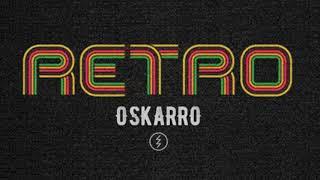 Oskarro - RETRO [ NALEPSZE KLUBOWE HITY MUZYKI KLUBOWEJ / VIXA / TECHNO ]
