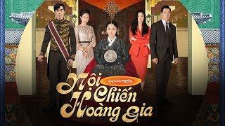 Hoàng Gia Tập 15 - Phim Hàn Quốc Lồng Tiếng Việt Siêu Hay 2019