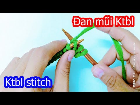 Học đan len cơ bản   Cách đan mũi Ktbl   Knit through the back loop   Foci