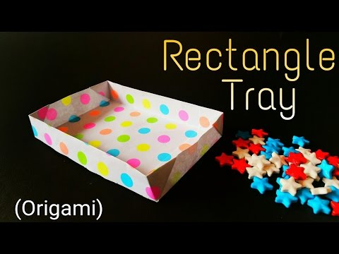 """How to fold / make an easy paper """"Rectangle Tray"""" - Useful Origami Tutorial"""