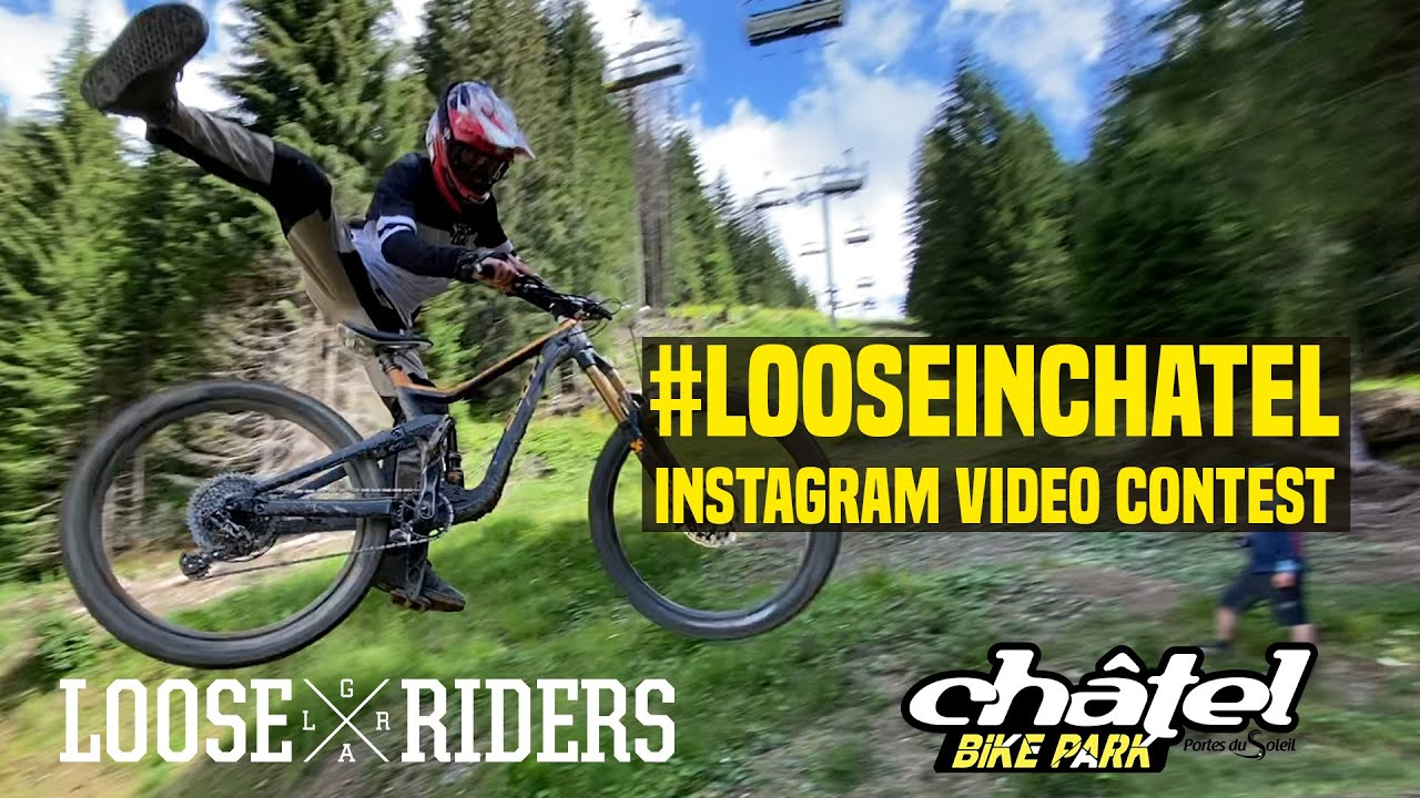 Loose In Châtel VIDEO CONTEST