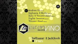 Balthazar & JackRock - Drain (Andres Gil Remix) [ELECTROVINO RECORDS]