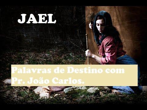 Jael A Mulher bendita - Palavras de Destino